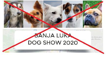 BANJA LUKA DOG SHOW 2020 OTKAZAN!